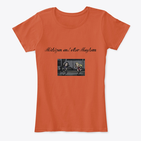 Michigan And Other Mayhem Deep Orange T-Shirt Front