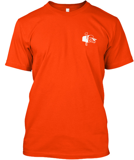 Awesome Postal Worker Shirt Orange T-Shirt Front