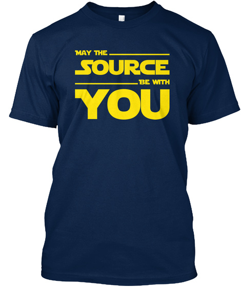 May The Source Be With You Coder Design Navy T-Shirt Front