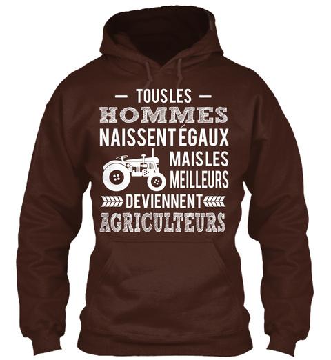 Tous Les Hommes / Naissent Egaux Mais Les Meilleurs Deviennent Agriculteurs Hot Chocolate T-Shirt Front
