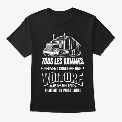 Meilleurs Pilotent Un Poids Lourd Black T-Shirt Front
