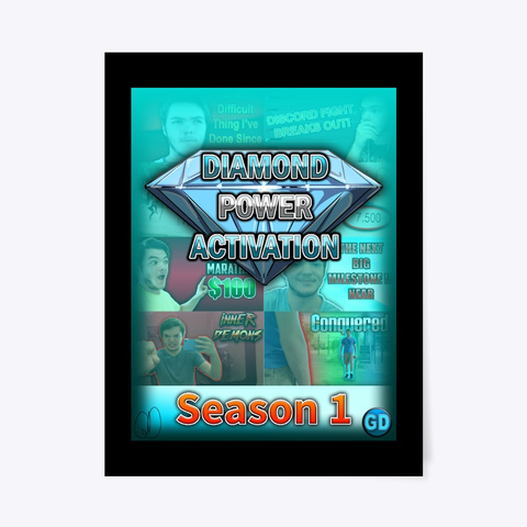 Diamond Power Activation Season 1 Poster Black T-Shirt Front