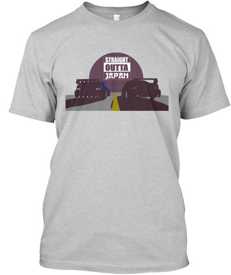 Straight Outta Japan Light Steel T-Shirt Front