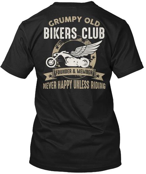 Grumpy Old Bikers Club Funny Gag Gifts Black T-Shirt Back