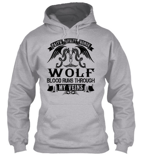 Wolf   My Veins Name Shirts Sport Grey T-Shirt Front