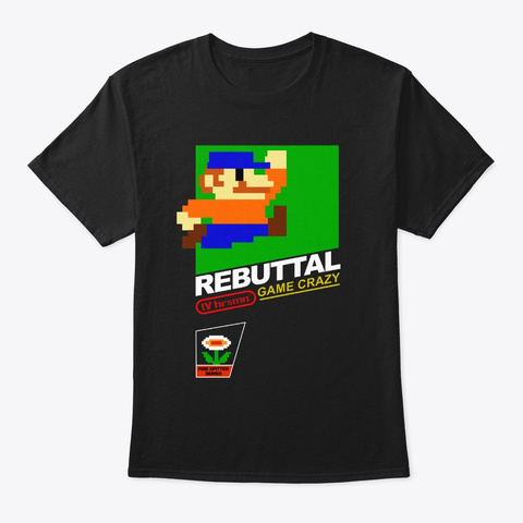 Rebuttal Game Crazy Fire Edition Blk Black T-Shirt Front