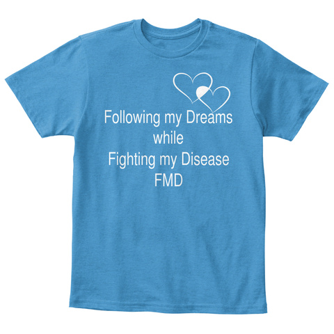 Following My Dreams While Fighting My Disease Fmd Heathered Bright Turquoise  T-Shirt Front