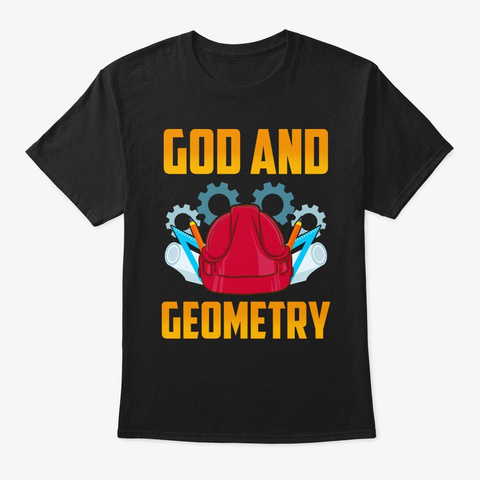 God And Geometry Gift T Shirt Black T-Shirt Front