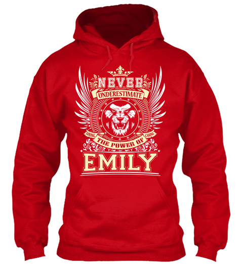 Never Underestimate The Power Of Emily Red T-Shirt Front