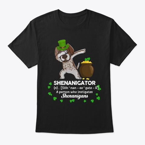 Pointer Shenanigator St Patrick Day Black T-Shirt Front