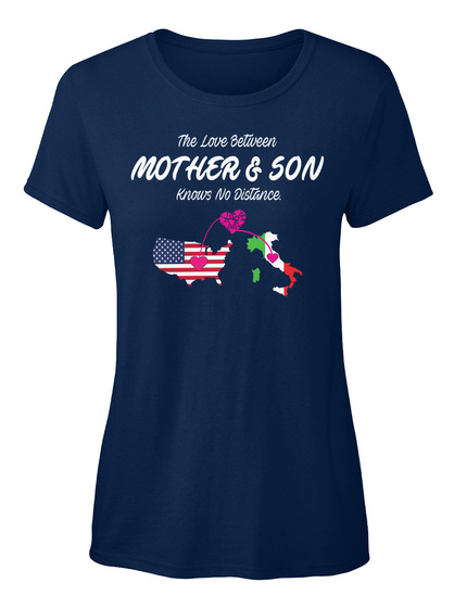 The Love Between Mother & Son Knows No Distance Navy T-Shirt Front