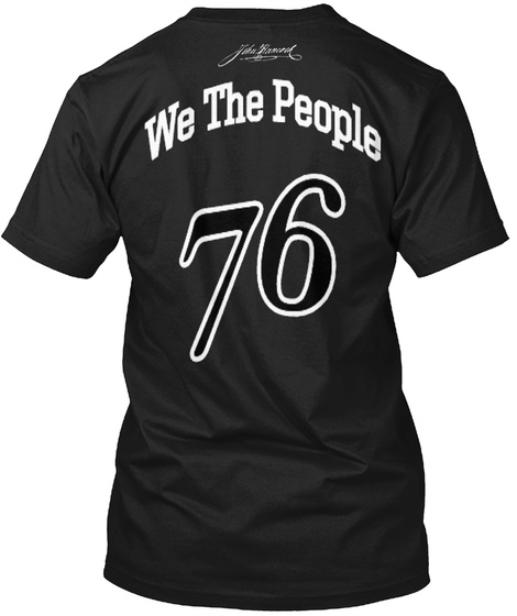 We The People 76 Black T-Shirt Back