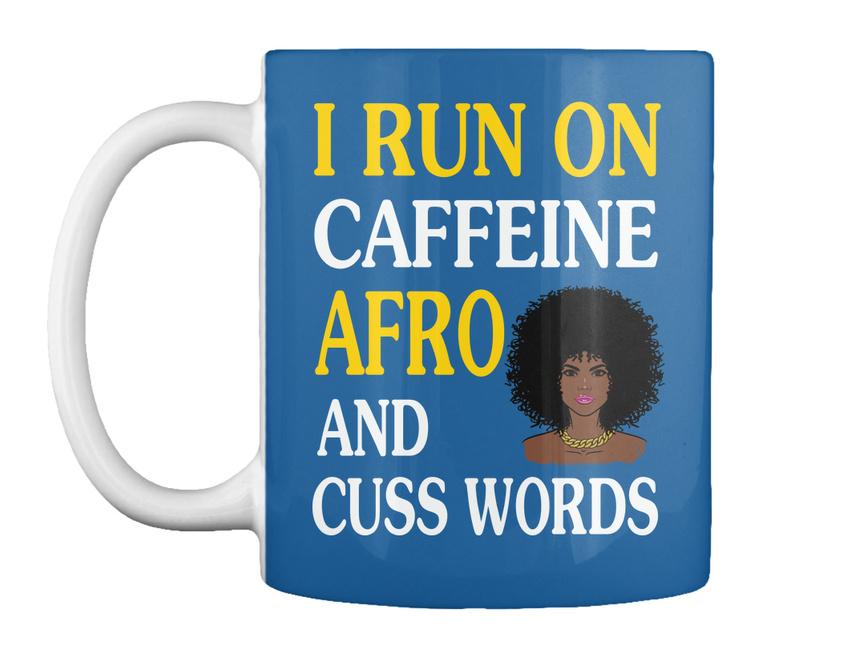 miniature 5 - Run On Caffein And Afro - I Caffeine Cuss Words Gift Coffee Mug