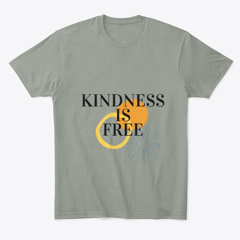 Kindess Is Free Grey T-Shirt Front