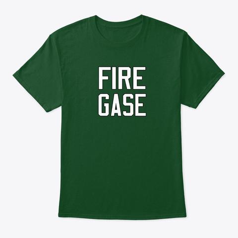 Fire Gase Deep Forest T-Shirt Front