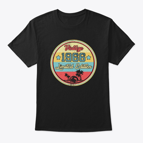 Vintage 1966 Limited Edition Birthday  Black T-Shirt Front