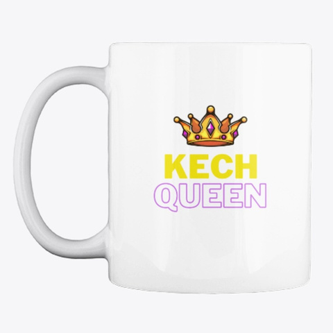 Kech Queen White T-Shirt Front