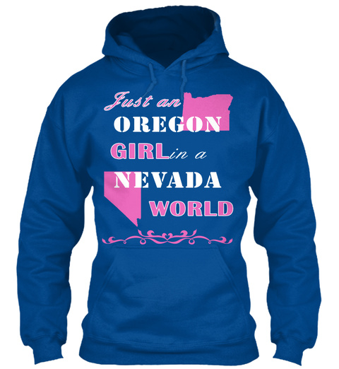 Just An Oregon Girl In A Nevada World Royal T-Shirt Front