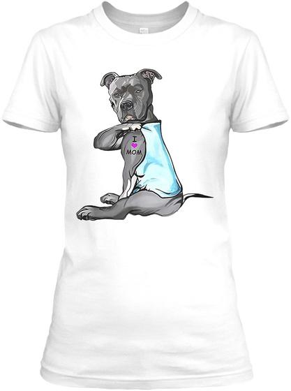 Funny Dog Pitbull I Love Mom Tattoo Gift White T-Shirt Front