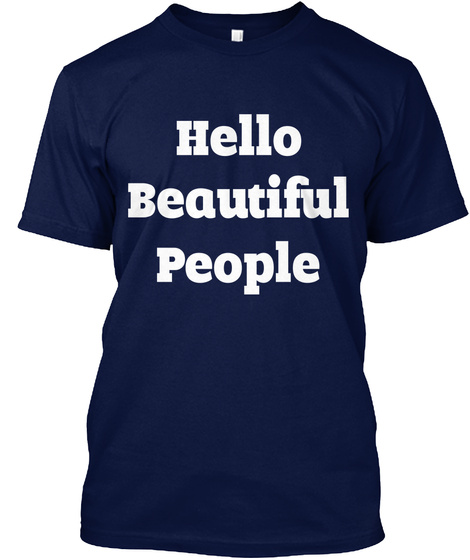 Hello Beautiful People Navy T-Shirt Front