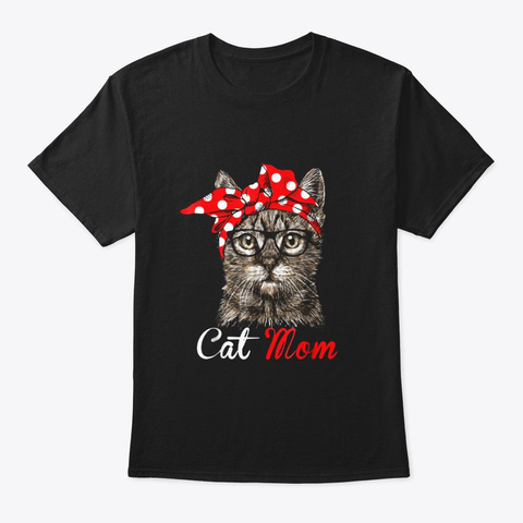 Funny Cat Mom Shirt For Cat Lovers Black T-Shirt Front