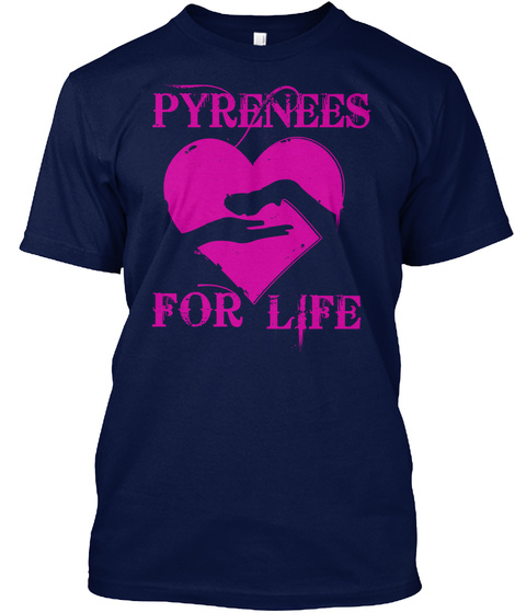 Pyrenees For Life Navy T-Shirt Front