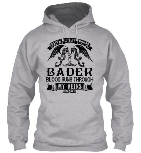 Bader   My Veins Name Shirts Sport Grey T-Shirt Front