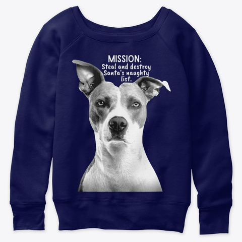 Dog Mission To Steal Destroy Christmas Navy  T-Shirt Front