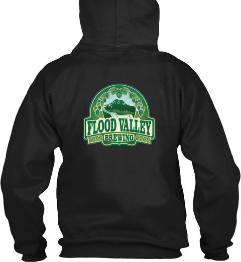 Flood Valley Brewing Black Sweatshirt Back