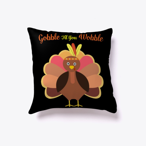 Gobble Til You Wobble Baby Outfit Black T-Shirt Front