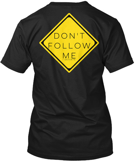 Caution Line Dancer X Ing Don't Follow Me I Deviate Black T-Shirt Back