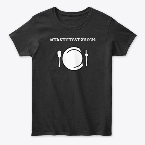 The #Taste Test King & Queen Collection Black T-Shirt Front