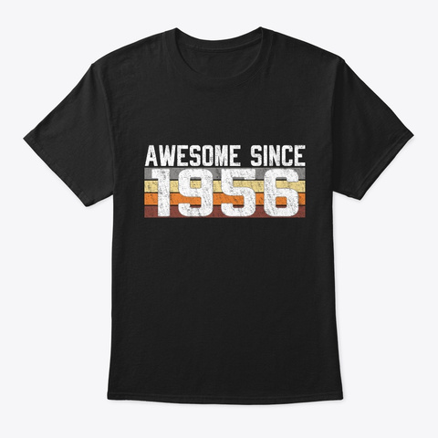 Awesome Since 1956, 63 Years Old  Black T-Shirt Front