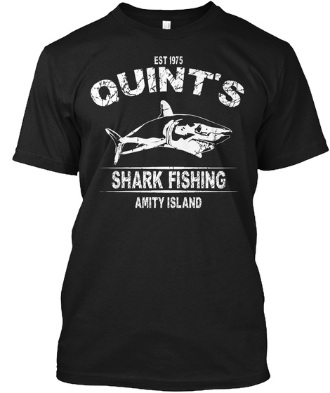 Est 1975quints Shark Fishing Amity Island Black T-Shirt Front