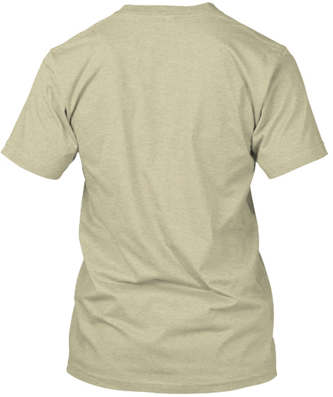 Hostile Work Environment Premium T Shirt Oatmeal T-Shirt Back