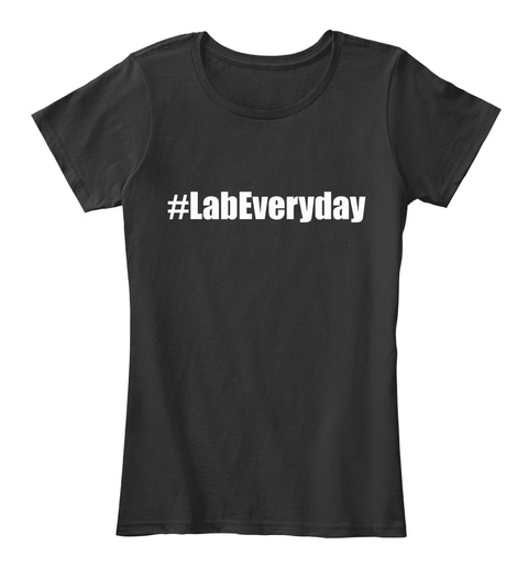 #Labeveryday   Women's Hashtag Tee Black T-Shirt Front