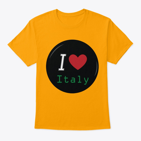 I Love Italy #2 Gold T-Shirt Front