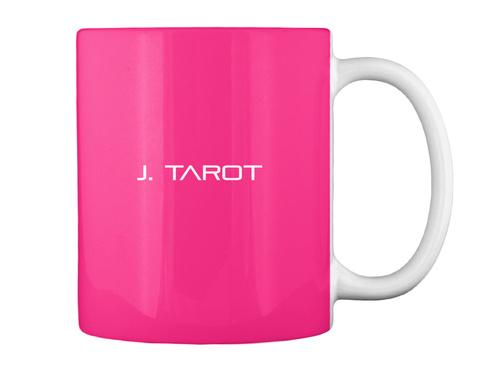 J. Tarot Hot Pink Camiseta Back