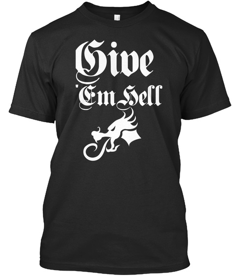 Give Em Sell Black T-Shirt Front