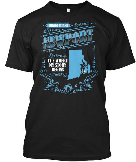 Rhode Island Newport It's Where My Story Begins Black T-Shirt Front