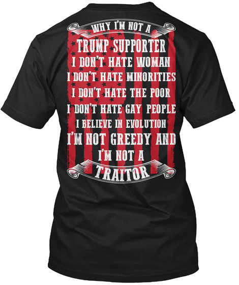 Not A Trump Supporter Black T-Shirt Back