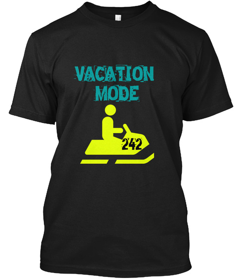 Vacation  Mode 242 Black T-Shirt Front