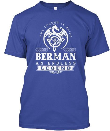 The Legend Is Alive Berman An Endless Legend Deep Royal T-Shirt Front