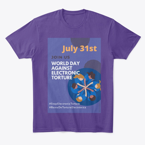 World Day Against Electronic Torture  Purple T-Shirt Front