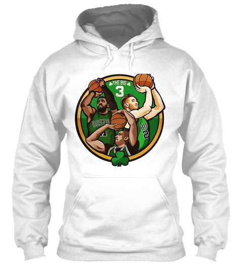 Boston Big Three! White Sweatshirt Front