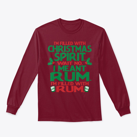 Im Filled With Xmas Spirit Rum Drinking Cardinal Red T-Shirt Front