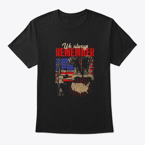 Always Remember The Fallen Veteran For Black T-Shirt Front