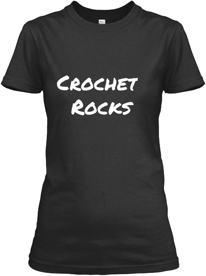 Crochet  Rocks Black T-Shirt Front