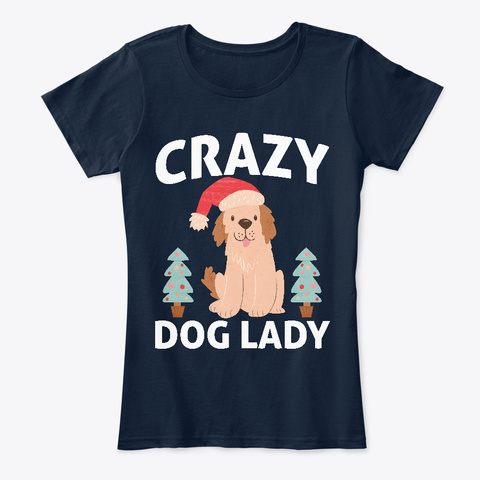 d1bb1ecdb Buy Dog Lover Crazy Dog Lady T Products From Funny Christmas T · Crazy Christmas  Shirts