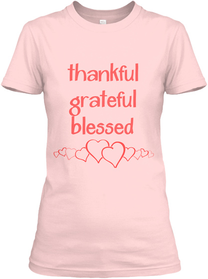 Thankful Grateful Blessed Light Pink Women's T-Shirt Front
